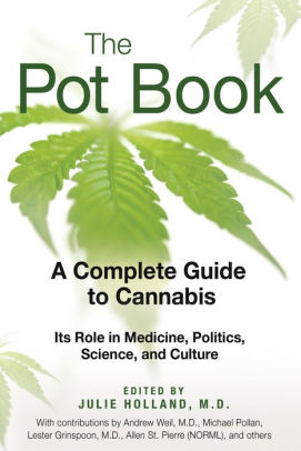 The Pot Book, Edited by Julie Holland, MD