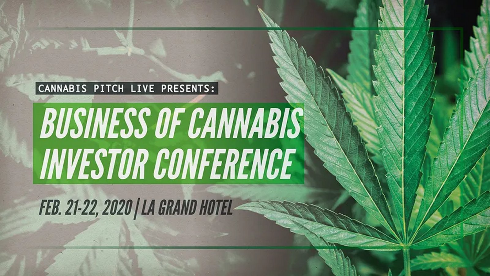 Cannabis Pitch Live, Los Angeles February 21-22, 2020